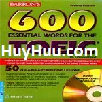 Barron 600 Essential Words For The Toeic Second Edition (Ebook+Audio)