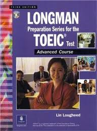 Longman Preparation Series for the TOEIC Test -Advanced Course (3rd Edition)