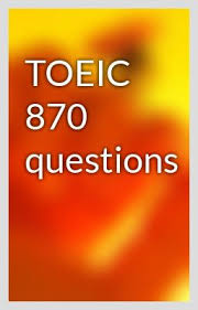 TOEIC 870 Questions (Ebook)