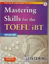 Mastering skills for TOEFL iBT Advanced - Listening 2nd Edition (Ebook+Audio)