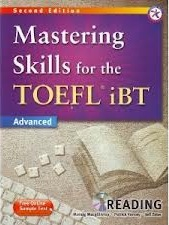 Mastering Skills for TOEFL iBT Advanced - Reading 2nd Edition (Ebook+Audio)