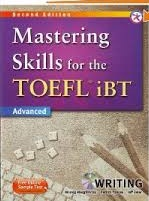 Mastering Skills for TOEFL iBT Advanced - Writing 2nd Edition (Ebook+Audio)
