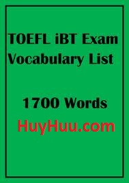 Toefl IBT Exam Vocabulary List 1700 Words