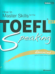 How To Master Skills For The Toefl iBT - Speaking Advanced (Audio)