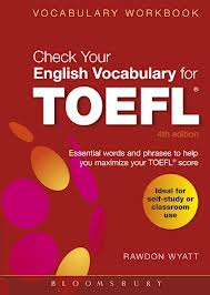 Check Your English Vocabulary for TOEFL - 4th Edition