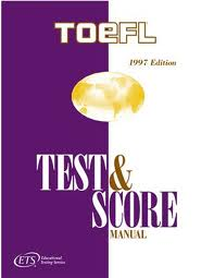 TOEFL Test and Score Manual 1997