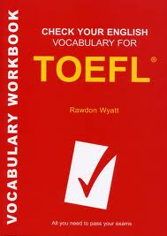 Check Your English Vocabulary for TOEFL - 3rd Edition