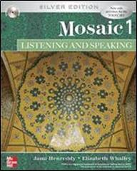 Mosaic 1 Listening and Speaking - Silver Edition for TOEFL