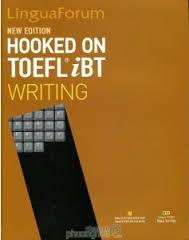 LinguaForum Hooked on TOEFL iBT Writing (Ebook+Audio)