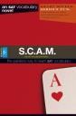 S.C.A.M. - Vocabulary Novel for SAT - GRE - TOEFL - GMAT Exams