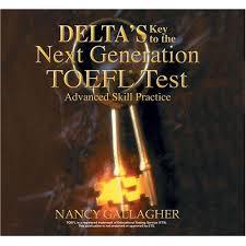 Delta Key to the Next Generation TOEFL Test Advanced Skill Practice For The IBT (Ebook-Audio)