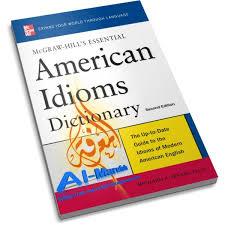 Toefl - American Idioms Dictionary
