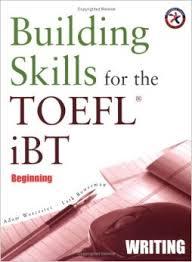 Building Skills For The Toefl IBT Beginning Writing (Ebook+Audio)