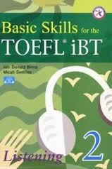 Basic Skills for the TOEFL iBT 2 Listening (Audio)