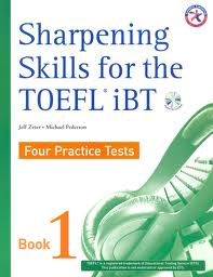 Sharpening Skill for the TOEFL iBT Four Practice Test Book 1 (Ebook+Audio)