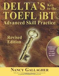 Delta Key to the Toefl IBT Advanced Skill Practice Revised Edition (Ebook)