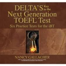 Deltas Key to the Next Generation TOEFL Test - Six Practice Tests for the iBT (Ebook)