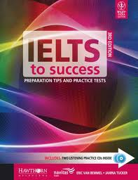 IELTS to Success Preparation Tips and Practice - 3rd Edition (Ebook-Audio)
