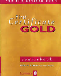 Longman First Certificate Gold Coursebook + Gold Exam Maximiser
