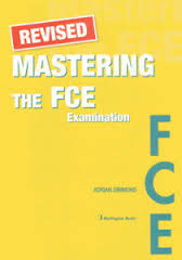 Revised Mastering The FCE Examination
