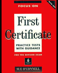 Focus on First Certificate - Practice Tests with Guidance for the Revised Exam