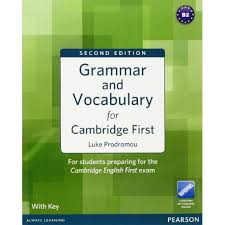 Grammar and Vocabulary for Cambridge First - Second Edition
