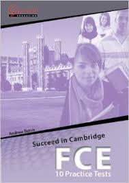 Succeed in Cambridge FCE - 10 Practice Tests - Flip Books