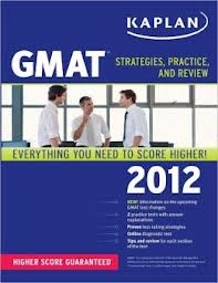 Kaplan Gmat 2012 Strategies Practice And Review