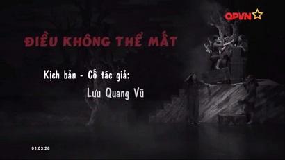 [Play]Dieu Khong The Mat(Drama) - Luu Quang Vu