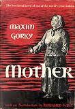 The Mother - Maxim Gorki