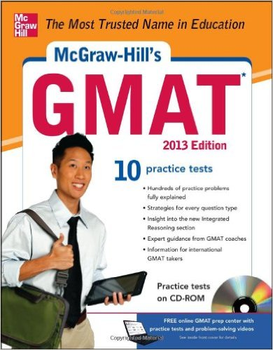 McGraw-Hill GMAT 2013 Edition 10 Practice Tests