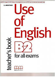 FCE Use of English B2 for All Exams Teacher Book