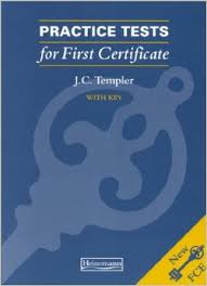 Practice Tests for First Certificate with key - Templer
