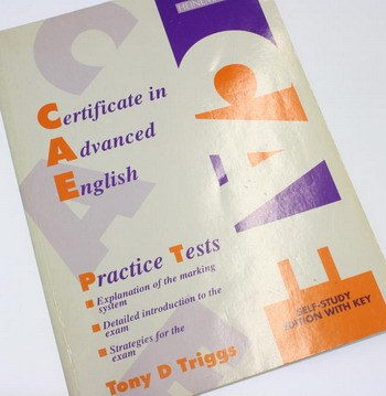 CAE Practice Tests - Self Study Edition with Key - Tony D Triggs
