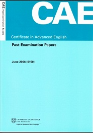 CAE Certificate in Advanced English Past Examination Paper June 2006 (Ebook+Audio)