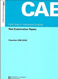 CAE Certificate in Advanced English Past Examination Paper December 2005 (Ebook+Audio)