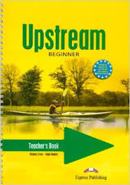 Upstream Beginner A1 Plus Teacher Book