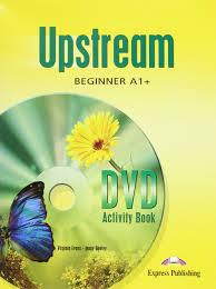 Upstream Beginner A1+ DVD Activity Book