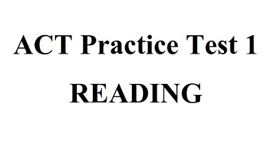 ACT Practice Test 1 Reading