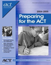 Preparing For The ACT 2004-2005