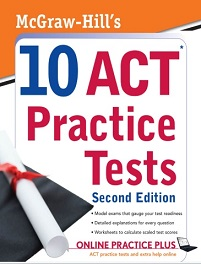 McGraw-Hill 10 ACT Practice Tests Second Edition