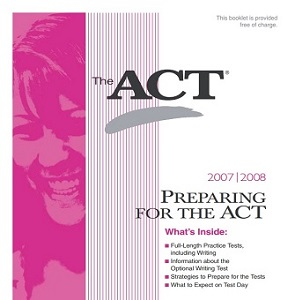 Preparing For The ACT 2007-2008