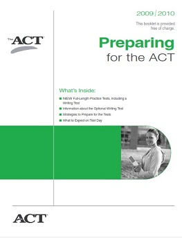 Preparing For The ACT 2009-2010