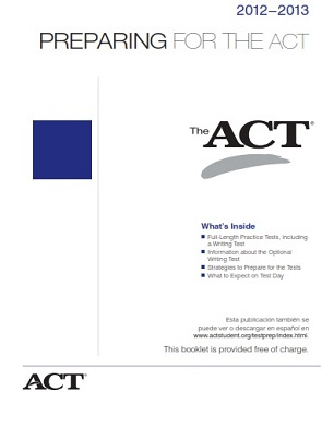 Preparing For The ACT 2012-2013