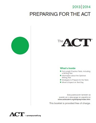 Preparing For The ACT 2013-2014