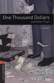 One Thousand Dollars and Other Plays Bookworms 2