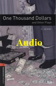 One Thousand Dollars and Other Plays Bookworms 2 Audio