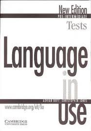 Language in Use Pre-Intermediate Test Book New Edition