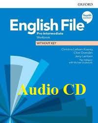 English File 4th Edition Pre-Intermediate Workbook Audio CDs