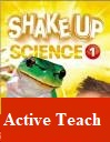 Shake Up Science 1 Active Teach